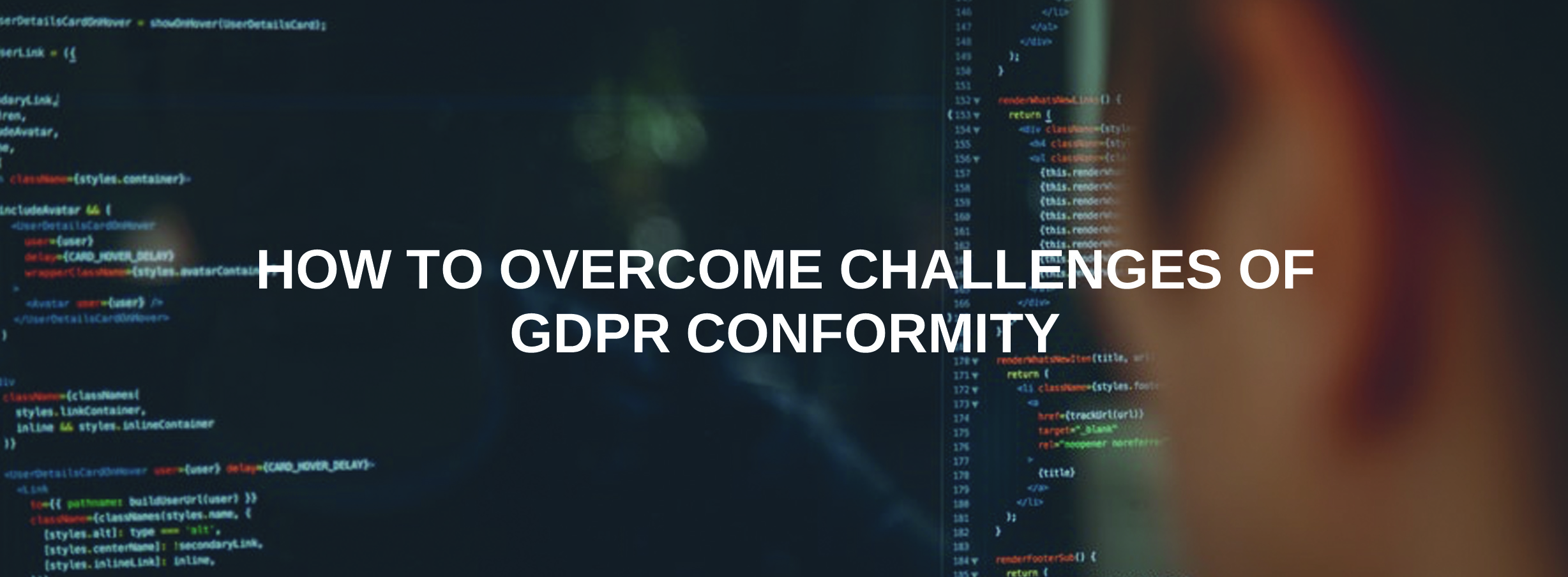 How to Overcome Challenges of GDPR Conformity