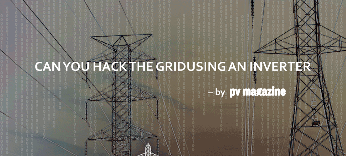 Can You Hack the Grid Using an Inverter?