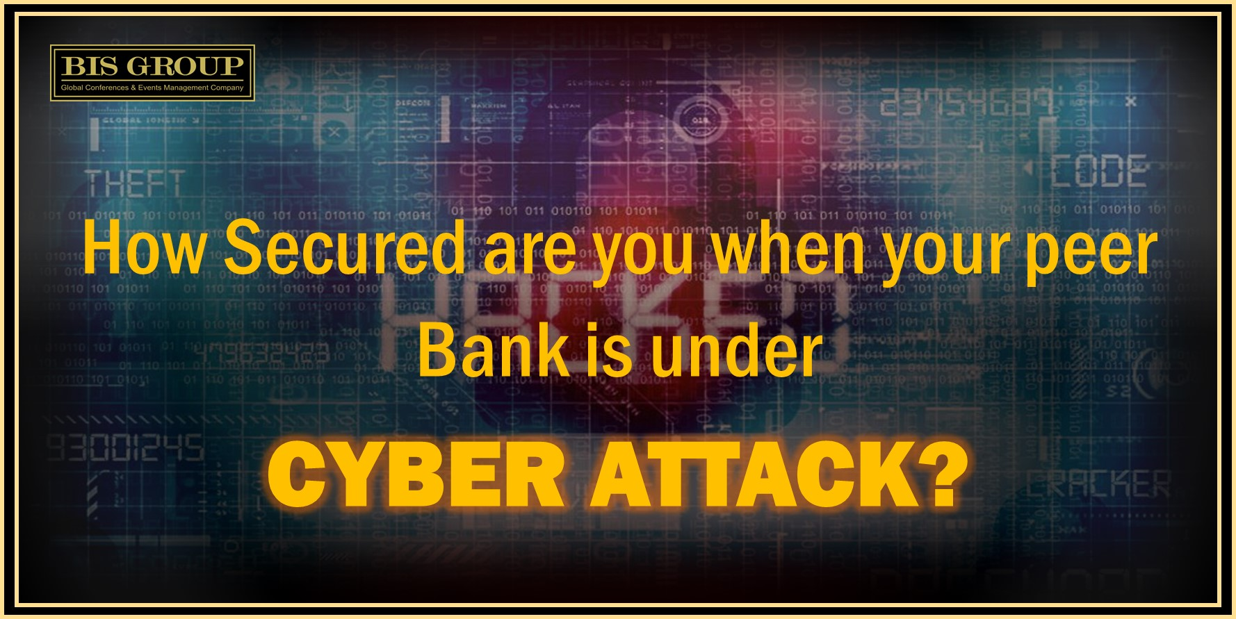 How secured are you when your peer Bank is under a Cyber Attack?